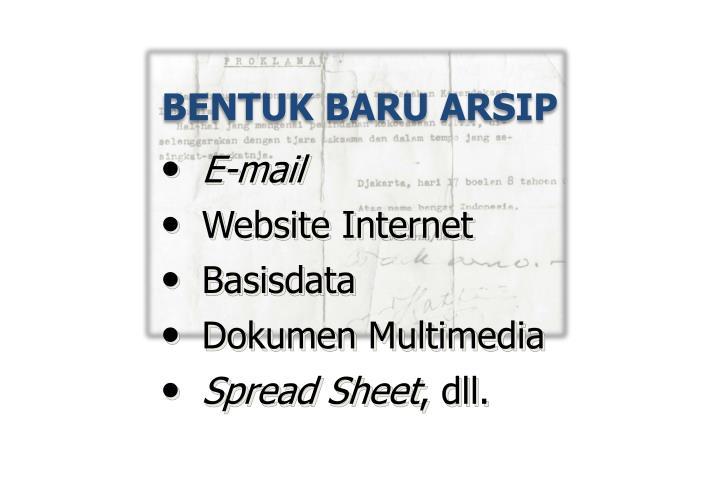 BENTUK BARU ARSIP