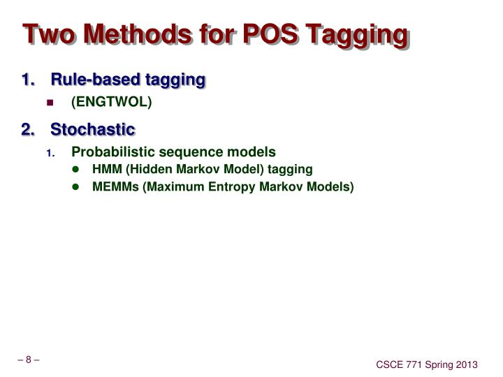 Two Methods for POS Tagging