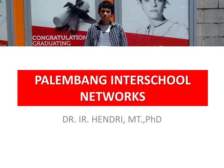 Palembang interschool networks