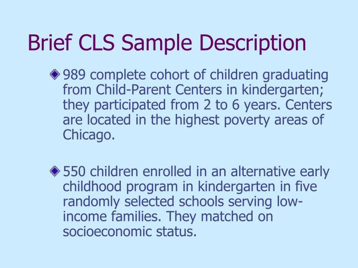 Brief CLS Sample Description