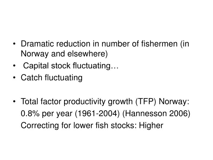 Dramatic reduction in number of fishermen (in Norway and elsewhere)