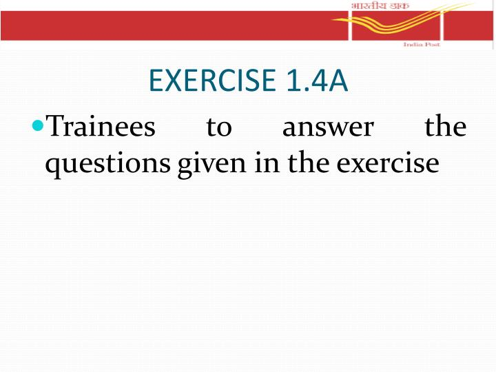 EXERCISE 1.4A