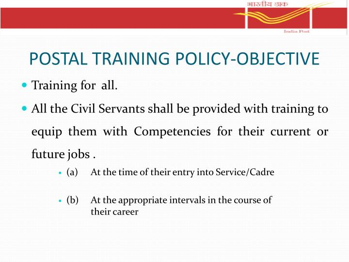 POSTAL TRAINING POLICY-OBJECTIVE
