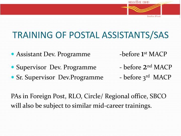 TRAINING OF POSTAL ASSISTANTS/SAS