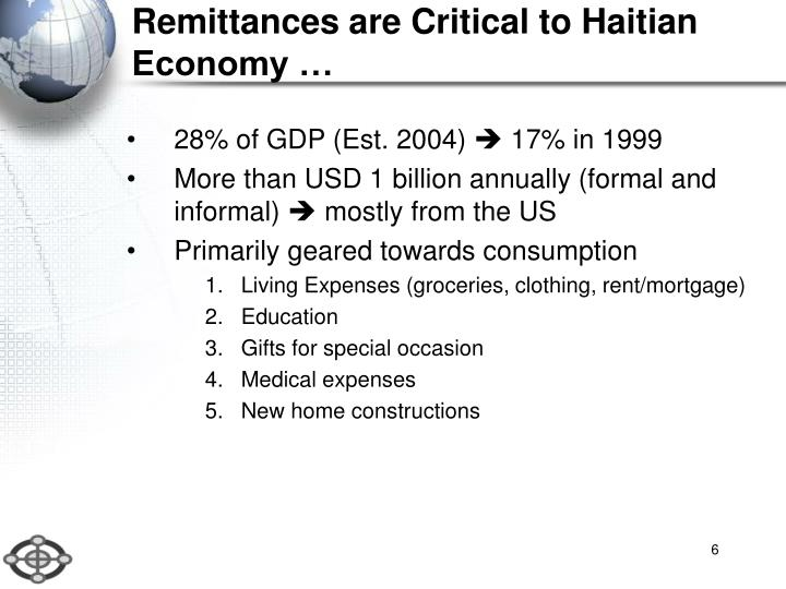Remittances are Critical to Haitian Economy …
