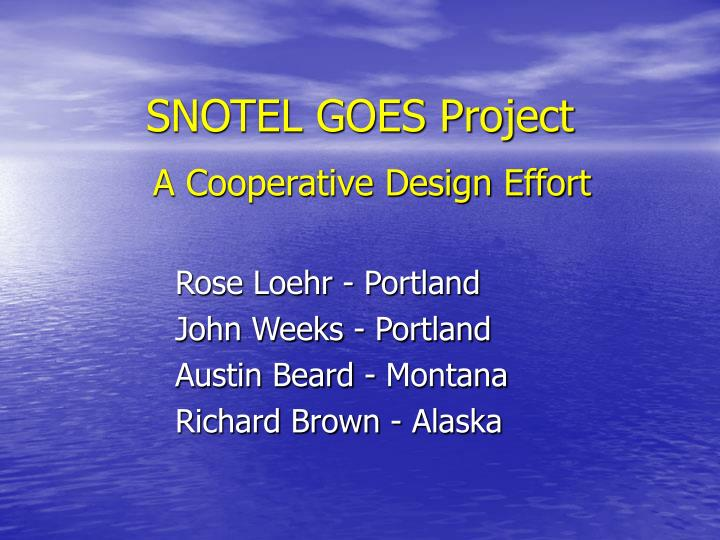 SNOTEL GOES Project