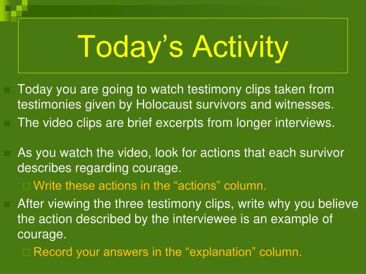 Today's Activity