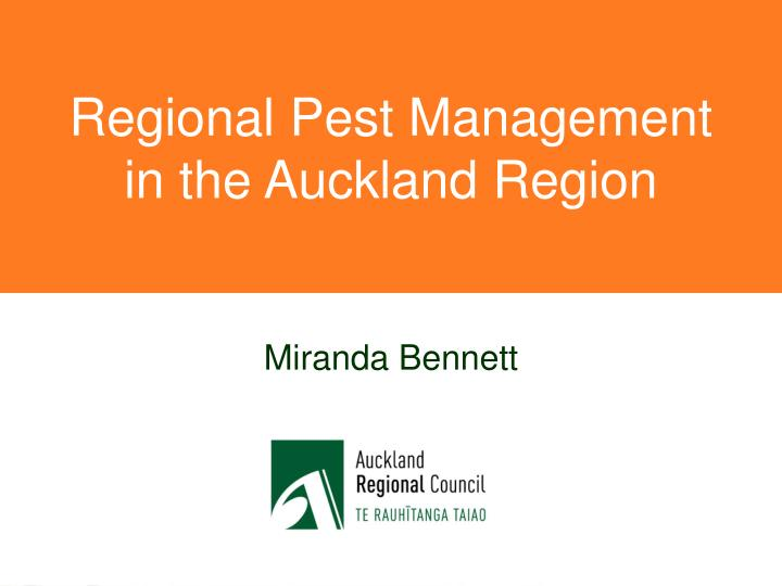 Regional Pest Management in the Auckland Region