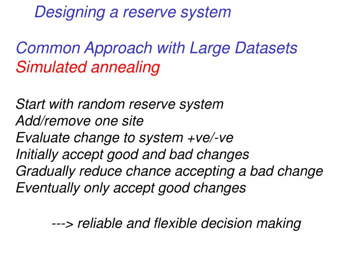 Designing a reserve system