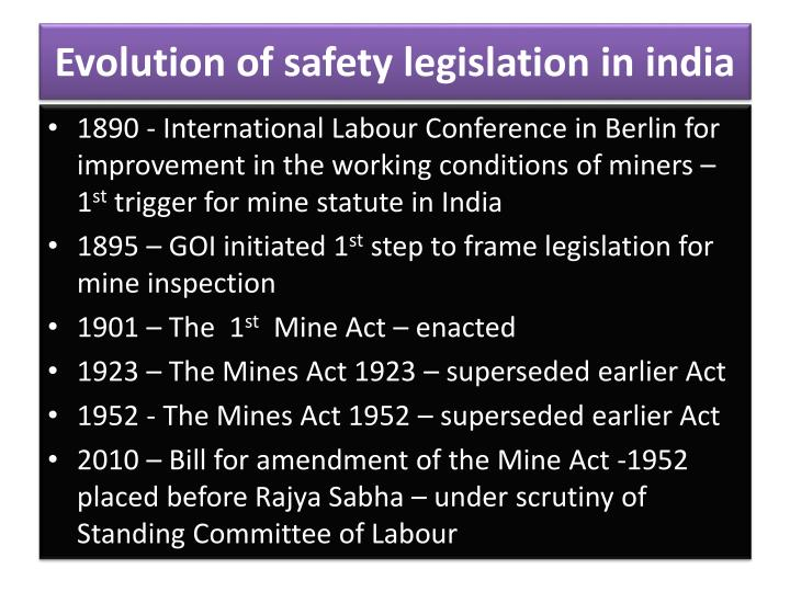 Evolution of safety legislation in india