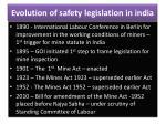 evolution of safety legislation in india