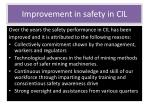improvement in safety in cil1