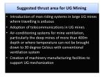 suggested thrust area for ug mining2