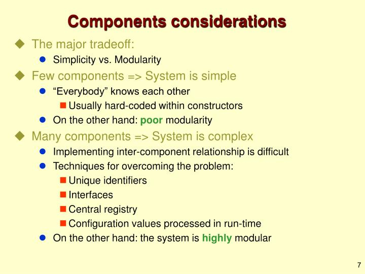 Components considerations