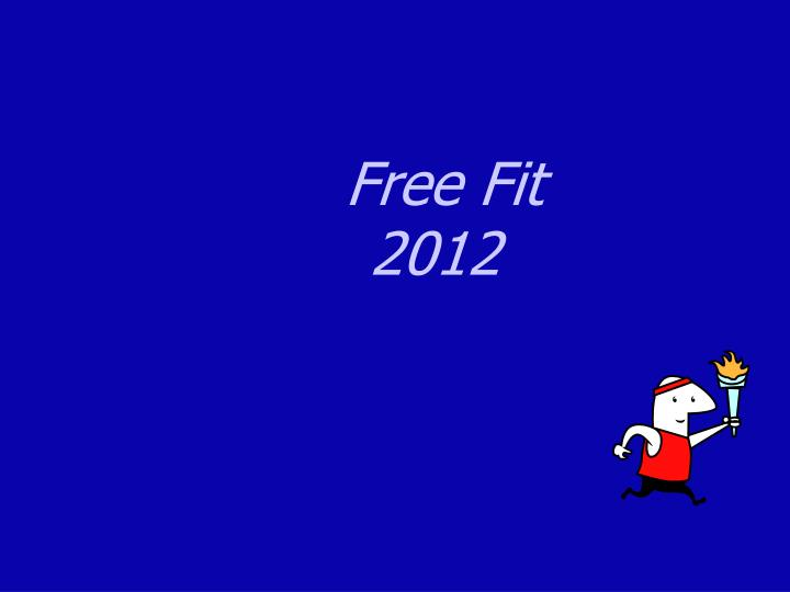 Free fit 2012