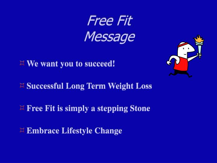 Free fit message