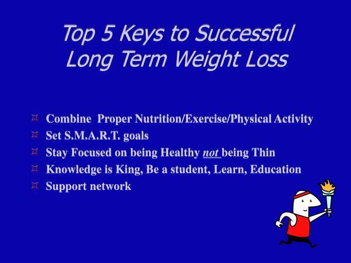 Top 5 keys to successful long term weight loss
