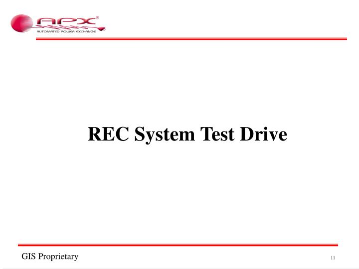 REC System Test Drive