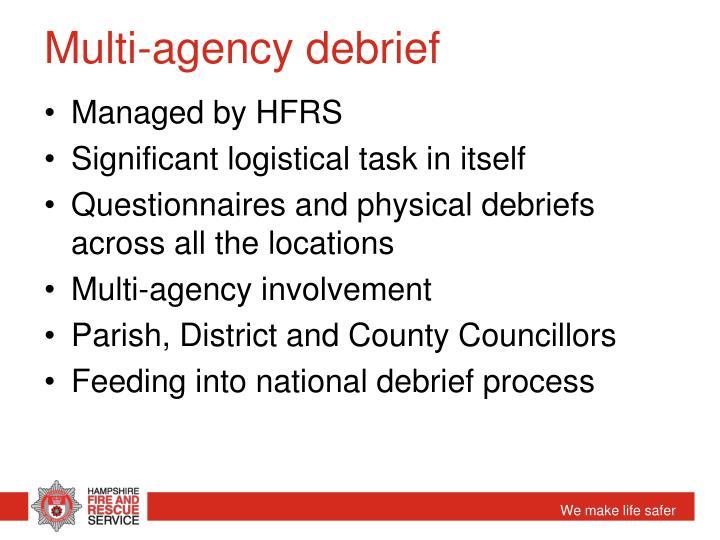 Multi-agency debrief