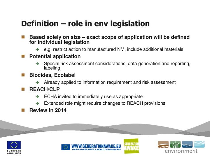 Definition – role in env legislation