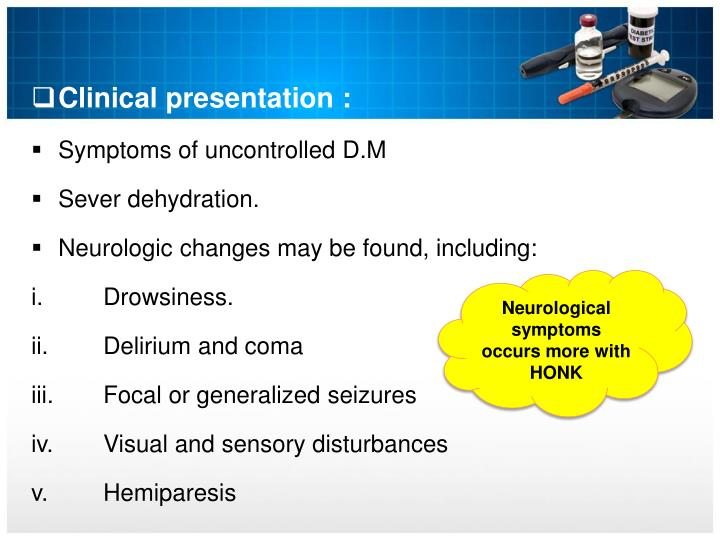 Clinical presentation :