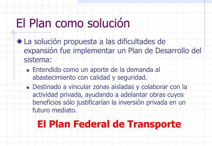 El Plan como solución