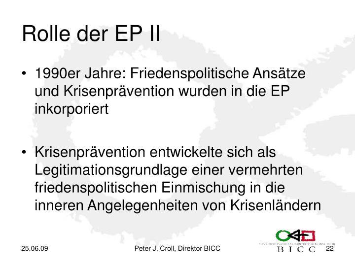 Rolle der EP II