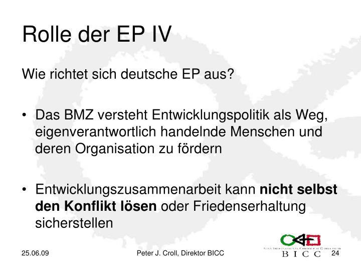 Rolle der EP IV