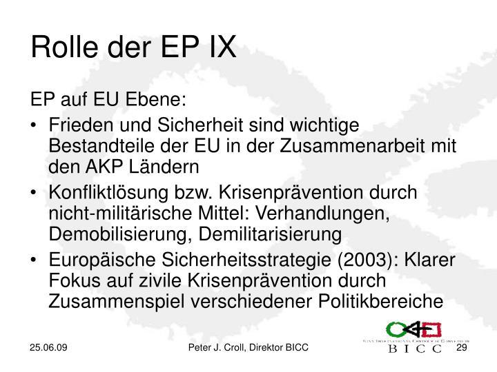Rolle der EP IX