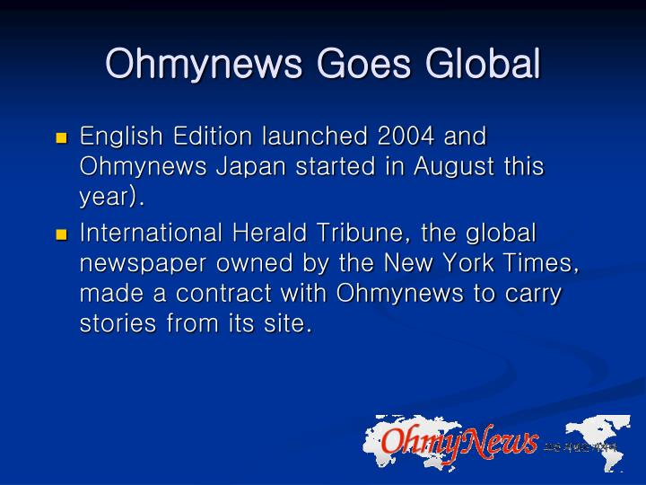 Ohmynews Goes Global