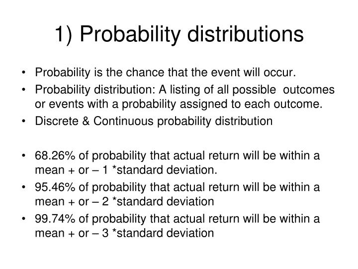 1) Probability distributions