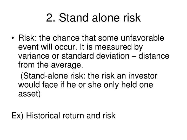 2. Stand alone risk