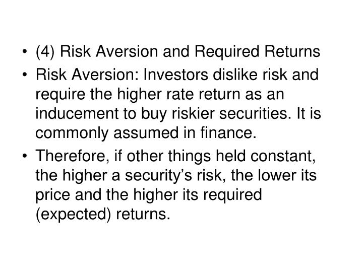 (4) Risk Aversion and Required Returns