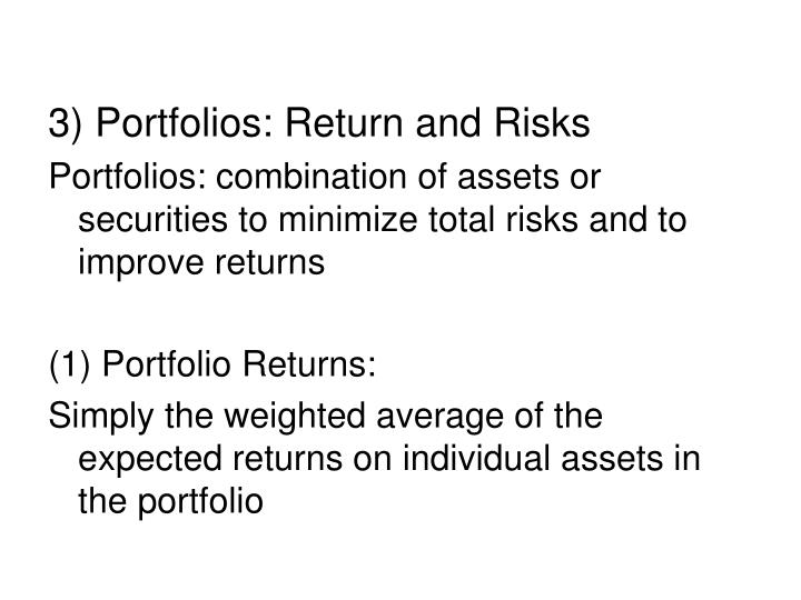 3) Portfolios: Return and Risks