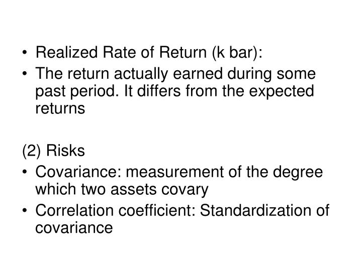 Realized Rate of Return (k bar):