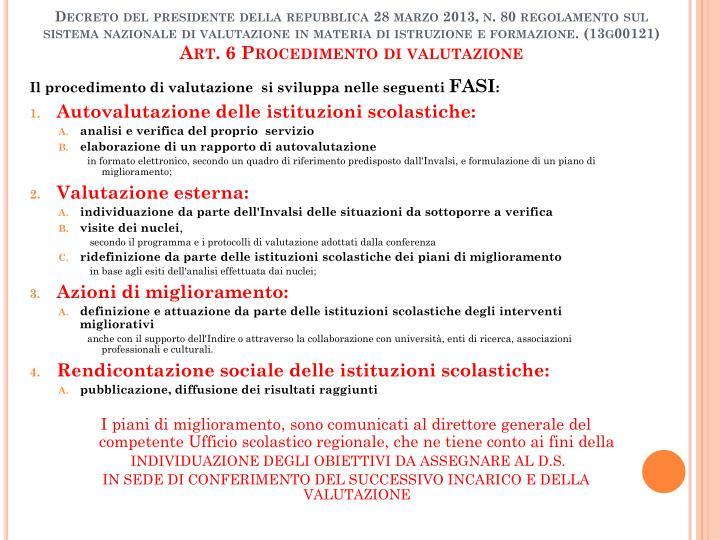 Decreto del presidente della repubblica 28 marzo 2013, n. 80 regolamento sul sistema nazionale di valutazione in materia di istruzione e formazione. (13g00121)