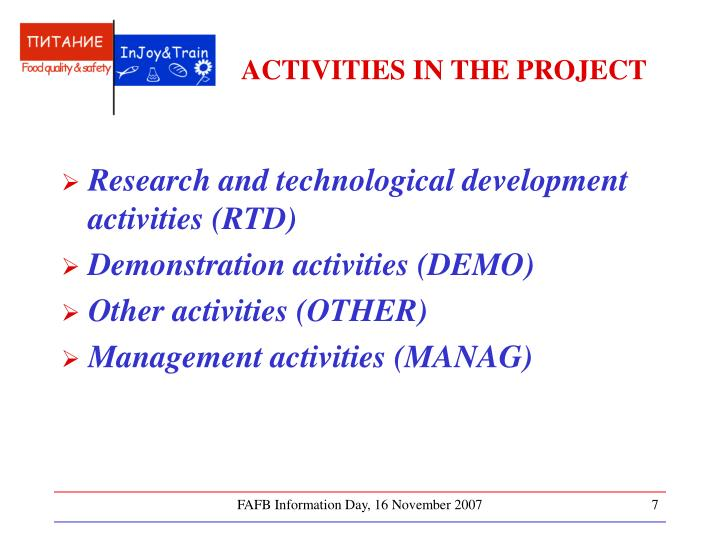 ACTIVITIES IN THE PROJECT