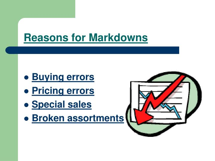 Reasons for Markdowns