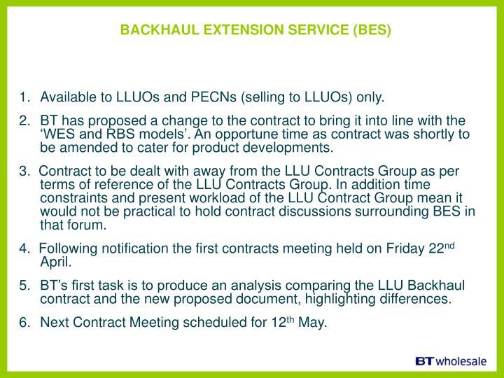 BACKHAUL EXTENSION SERVICE (BES)