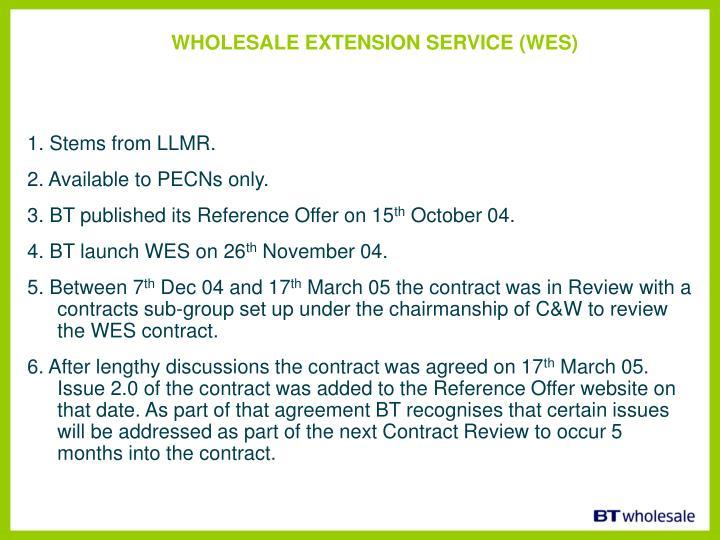 WHOLESALE EXTENSION SERVICE (WES)