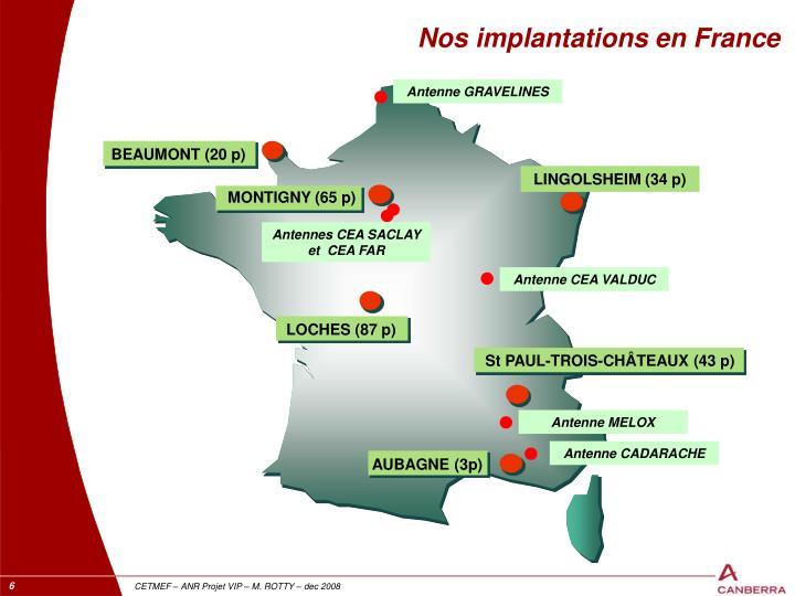 Nos implantations en France