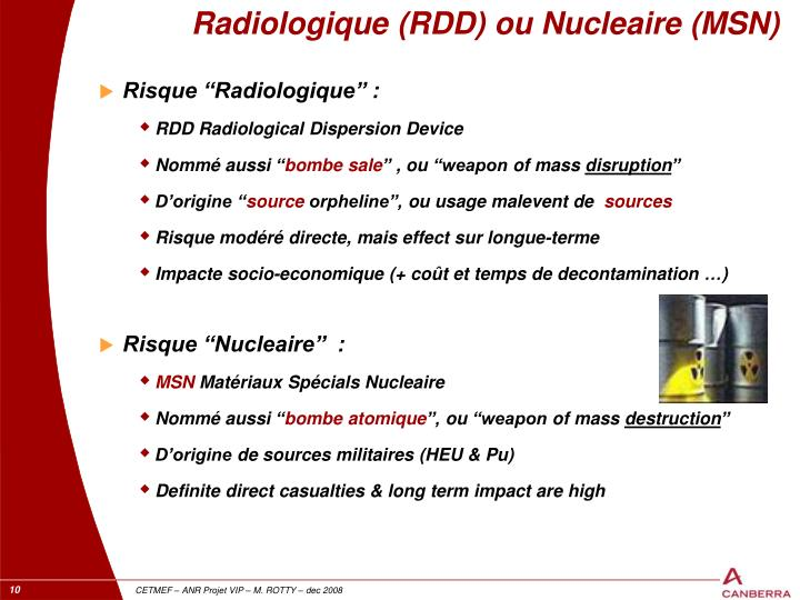 Radiologique (RDD) ou Nucleaire (MSN)