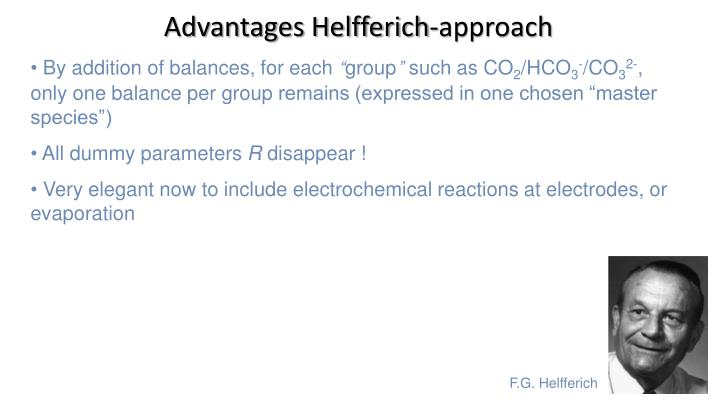Advantages Helfferich-approach