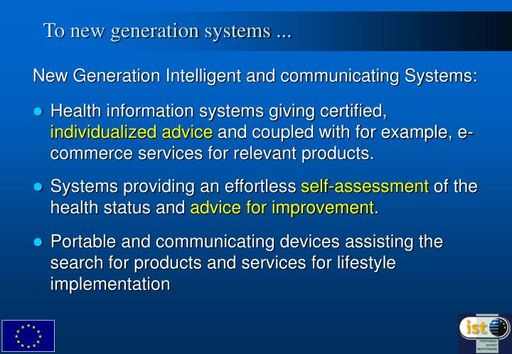 To new generation systems ...