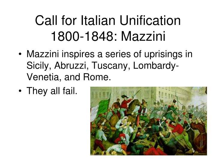 Call for Italian Unification 1800-1848: Mazzini