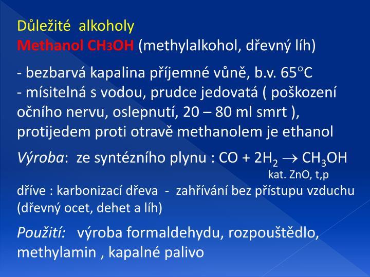 Důležité  alkoholy