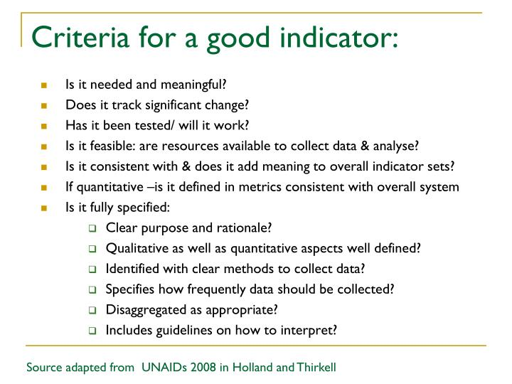 Criteria for a good indicator: