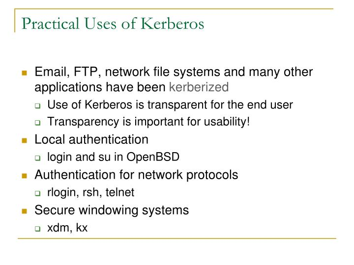 Practical Uses of Kerberos