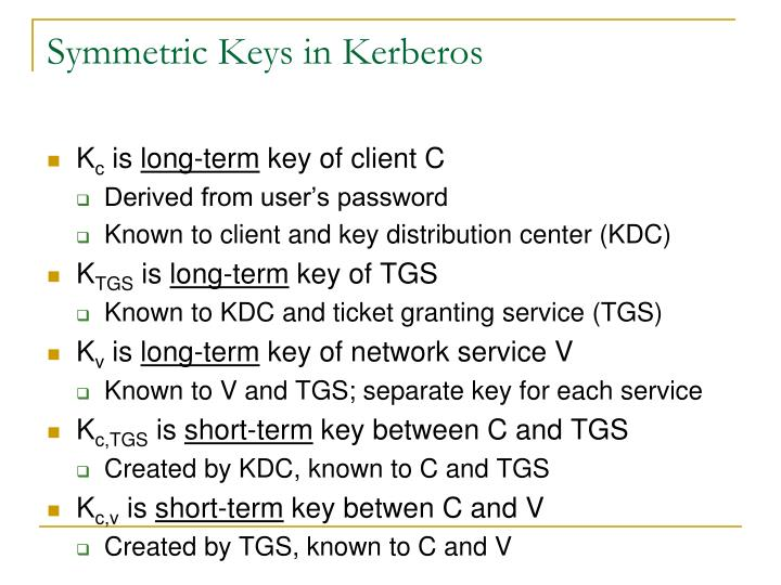 Symmetric Keys in Kerberos