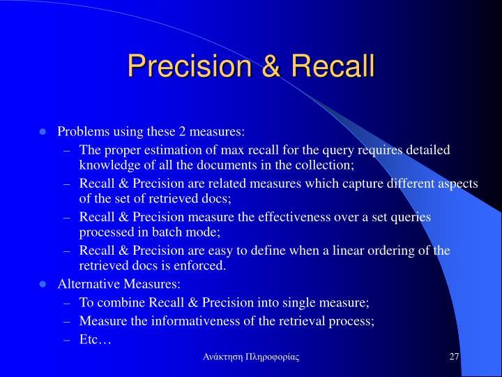 Precision & Recall